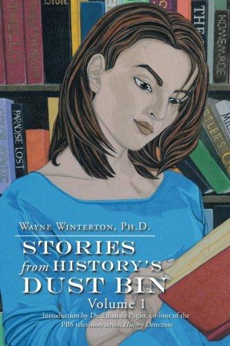 Stories from History's Dust Bin, Volume 1