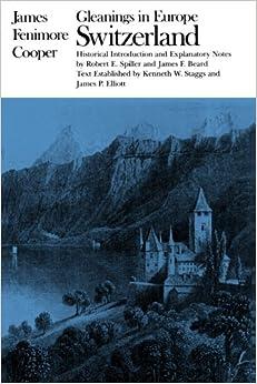 Gleanings in Europe Switzerland (Writings of James Fenimore Cooper)