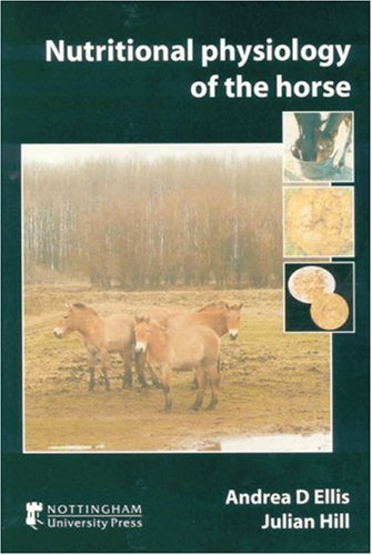 Download Nutritional Physiology of the Horse PDF ePub fb2 ebook