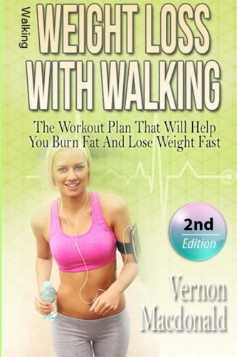 51lZjW%2BZTOL - Walking: Weight Loss With Walking: The Workout Plan That Will Help You Burn Fat And Lose Weight Fast (workout plan, Aerobics, burn fat, fitness over, ... weight fast, how to lose weight) (Volume 1)