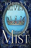 Best CreateSpace Independent Publishing Platform Rivets - King of Mist (Steel and Fire) (Volume 2) Review