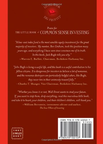 The Little Book of Common Sense Investing: The Only Way to Guarantee Your Fair Share of Stock Market Returns by John C Bogle