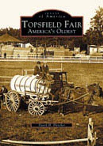 Topsfield Fair:   America's Oldest   (MA)  (Images  of  America)