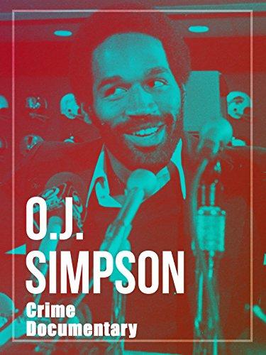 O J  Simpson Crime Documentary