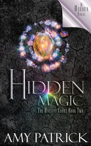 Download Hidden Magic (Ancient Court #2) (The Hidden Saga Book 8): A Hidden Novel (Volume 8) pdf epub