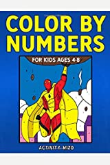 Color By Numbers for Kids Ages 4-8 Paperback