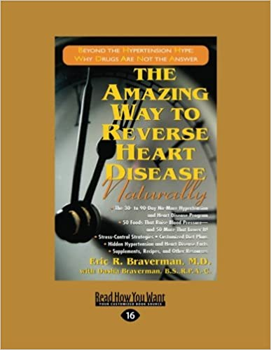 The Amazing Way to Reverse Heart Disease: Beyond the