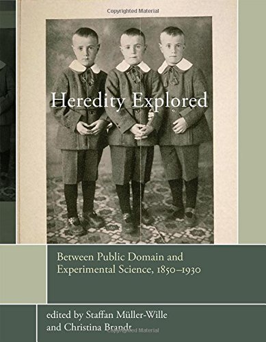Heredity Explored: Between Public Domain and Experimental Science, 1850-1930 (Transformations: Studies in the History of