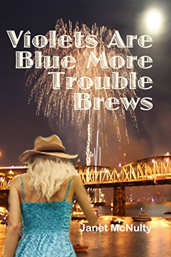 Violets Are Blue More Trouble Brews (A Mellow Summers Paranormal Mystery Series Book 13) by [McNulty, Janet]