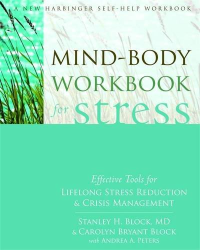Workbook body image therapy worksheets : Mind-Body Workbook for Stress: Effective Tools for Lifelong Stress ...