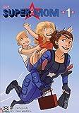Our Super Mom, Scott Bachmann, 0989605116