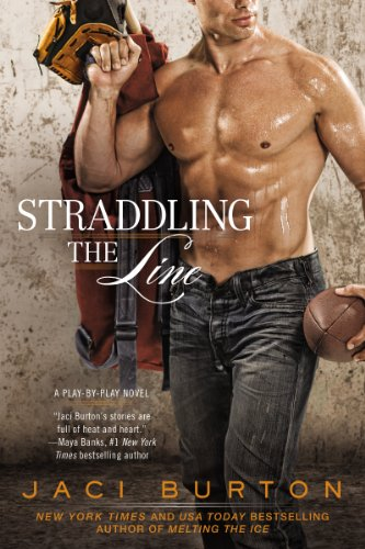 Burton Womens Player - Straddling the Line (A Play-by-Play Novel Book 8)