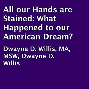 All Our Hands Are Stained Audiobook
