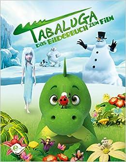 Tabaluga Das Bilderbuch Zum Film Amazon De Anna Taube Ba Cher