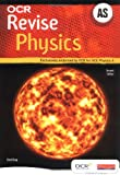 OCR AS Revise Physics - New Edition