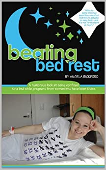 Beating Bed Rest by [Bickford, Angela]