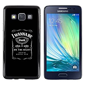 ROKK CASES / Samsung Galaxy A3 SM-A300 / Funny - I WANNA BE DRUNK / Delgado Negro Plástico caso cubierta Shell Armor Funda Case Cover