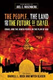 People, the Land, and the Future of Israel, The