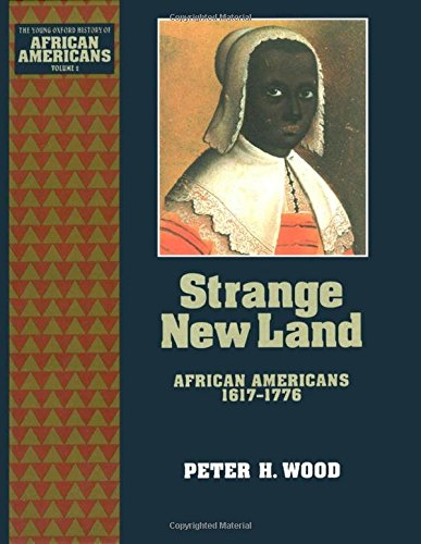Search : Strange New Land: African Americans 1617-1776 (The Young Oxford History of African Americans)