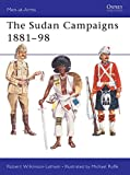 img - for The Sudan Campaigns 1881 98 (Men-at-Arms) book / textbook / text book