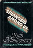Strangers among Us, Ruth Montgomery, 0698109929