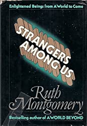Strangers Among Us: Enlightened Beings from a World to Come