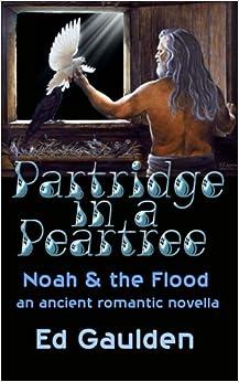 Como Descargar Libro Gratis Partridge In A Pear Tree: Noah And The Flood Epub Gratis 2019
