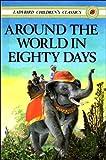 Around the World in Eighty Days (Ladybird Children's Classics)