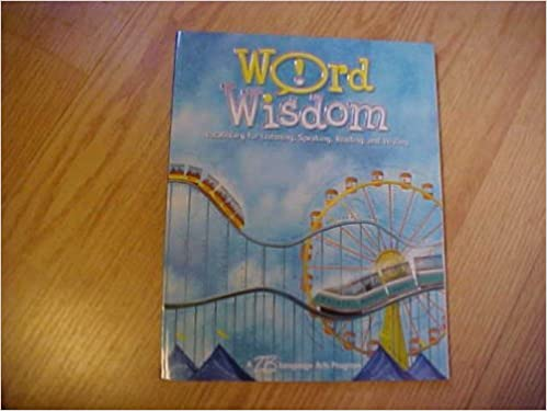 Word Wisdom: Vocabulary for Listening, Speaking, Reaidng,