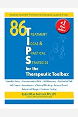 By Judith A. Belmont - 86 Tips for the Therapeutic Toolbox: Treatment Ideas & Practical Strategies (Spiral Bound) (12.2.2005) Spiral-bound