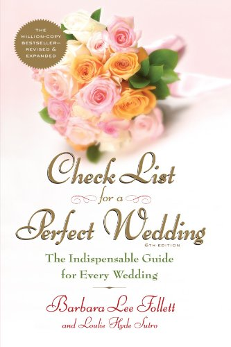 Check List for a Perfect Wedding, 6th Edition: The Indispensible Guide for Every Wedding (Nevada Checks)