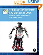 #9: The LEGO MINDSTORMS EV3 Discovery Book: A Beginner's Guide to Building and Programming Robots