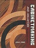 Cabinetmaking and Millwork, John L. Feirer, 0026627701