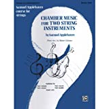 Applebaum, Samuel - Chamber Music For Two String Instruments - Book 1 for Piano Belwin / Mills