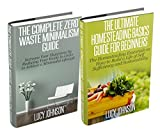 Zero Waste Minimalism & Homesteading Basics Box Set: Increase your Happiness by Reducing your Waste; How to Build a Life of Self Sufficiency: homesteading ... self-sufficiency, budget) (English Edition)