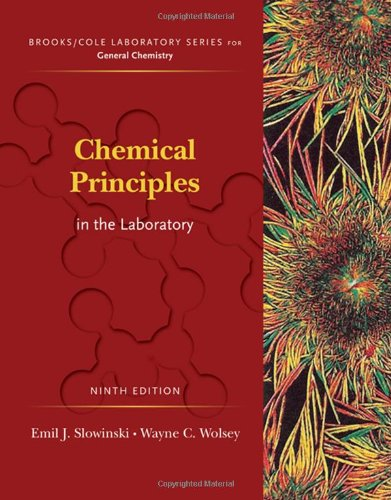 Chemical Principles in the Laboratory (Brooks/Cole Laboratory Series for General Chemistry) (Laboratory Manual For Principles Of General Chemistry)
