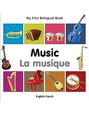 Music/La Musique (My First Bilingual Book)