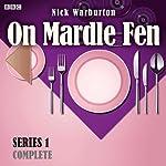 On Mardle Fen (Complete Series 1) | Nick Warburton