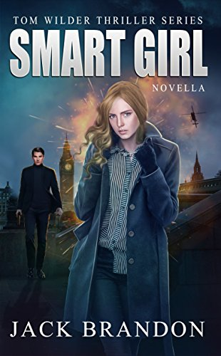 #freebooks – Smart Girl: Book 4 in the Tom Wilder Thriller Series – FREE on May 13th