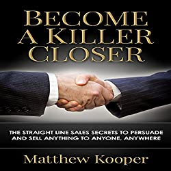 Become a Killer Closer