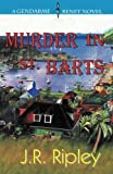 Murder In St. Barts: A Charles Trenet Novel