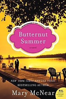 Butternut Summer: A Novel (The Butternut Lake Trilogy Book 2) by [McNear, Mary]