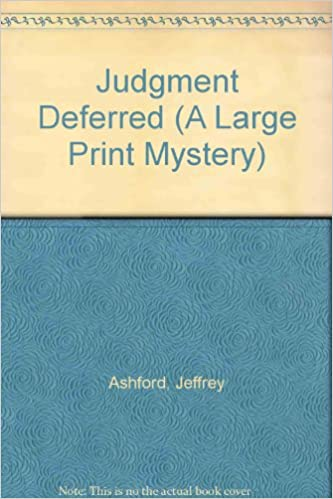 Judgment Deferred (Large Print Mystery)