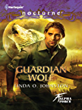 Guardian Wolf (Alpha Force Book 3)