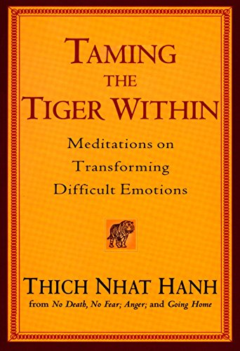 Spirit Tiger - Taming the Tiger Within: Meditations on Transforming Difficult Emotions