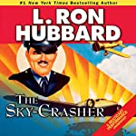 The Sky-Crasher | L. Ron Hubbard