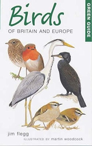 Green Guide Birds of Britain and Europe (Michelin Green Guides)