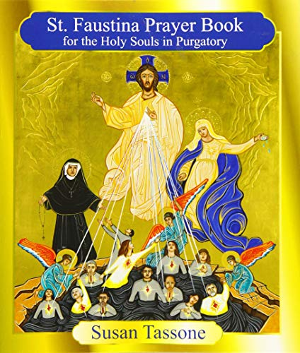 St. Faustina Prayer Book for the Holy Souls in Purgatory ()
