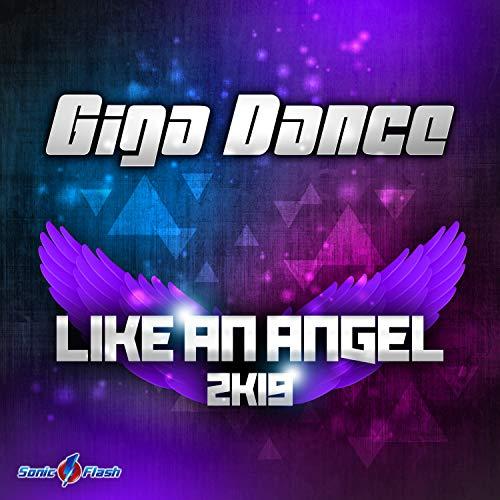 Like an Angel 2k19