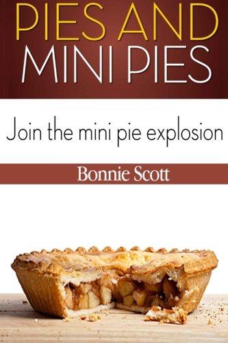 Pies and Mini Pies by Bonnie Scott